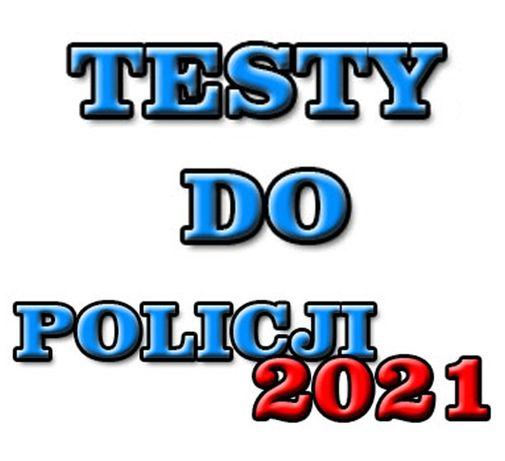 Testy Do Policji 2021 - Nowe Testy Wiedzy Ogólnej - Nowy Multiselect