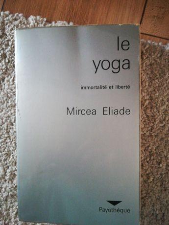 Le yoga mircea eliade
