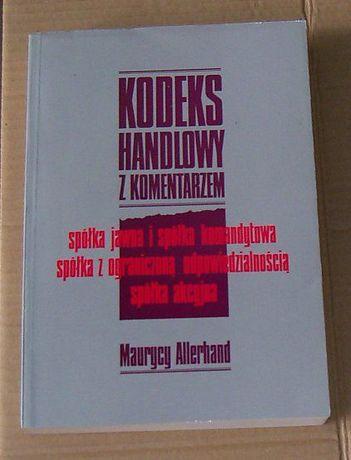 Kodeks handlowy z komentarzem - M. Allerhand