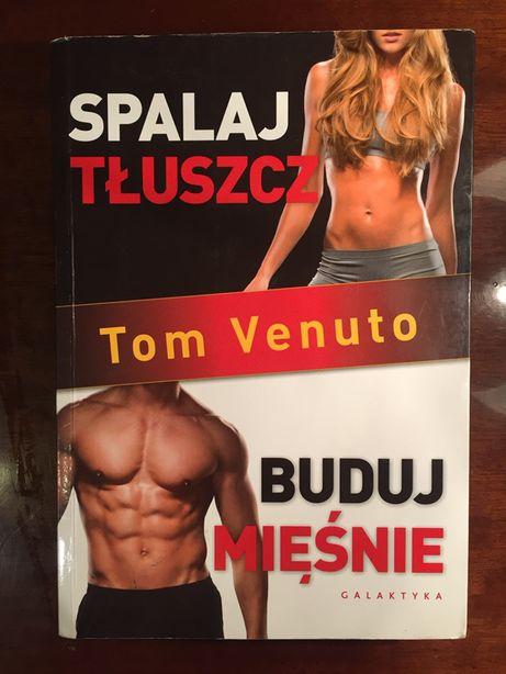 Książka Spalaj tłuszcz Buduj mięśnie Tom Venuto