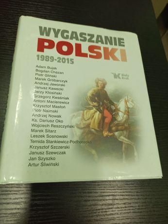 Wygaszanie Polski - książka Nowa Tanio
