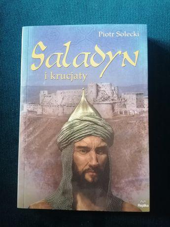 Nowa książka Saladyn i krucjaty Piotr Solecki