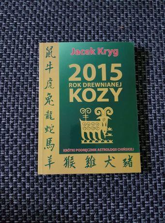 Rok Drewnianej Kozy Horoskop Chiński