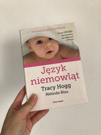 Język niemowląt - Tracy Hogg i Melinda Blau