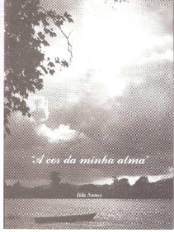 """Livro """"A Cor da Minha Alma"""" de Ilda Nunes"""