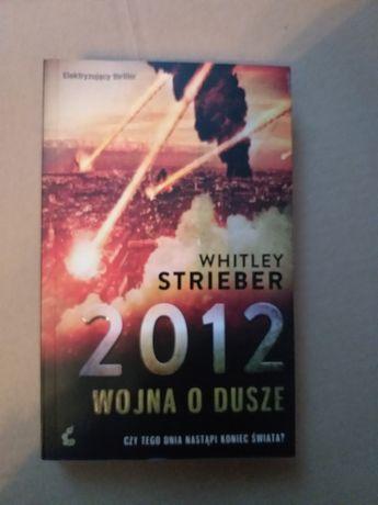 Whitley Strieber 2012 wojna o duszę