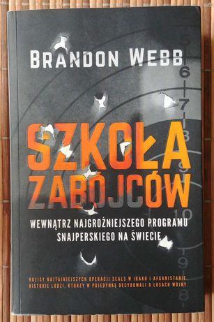 Szkoła zabójców Brandon Webb snajper żołnierz