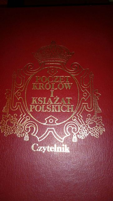 Poczet królów i książąt polskich. 1987r! Red. Andrzej Garlicki