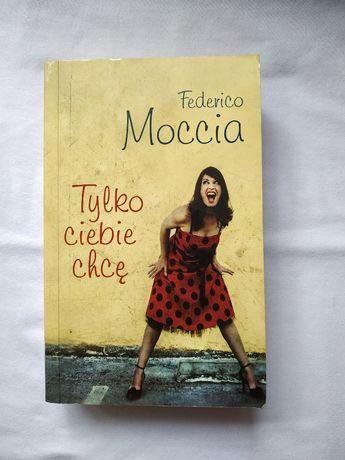 Tylko ciebie chcę - Federico Moccia (wersja kieszonkowa)