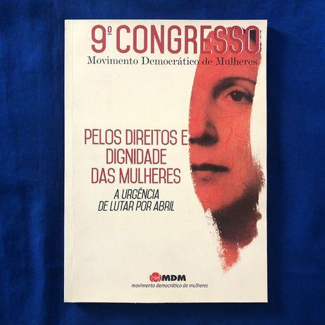 9.º CONGRESSO Movimento Democrático de Mulheres - MDM