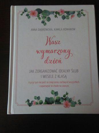 Książka Wasz wymarzony dzień, poradnik ślubny