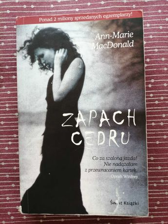 """Zapach cedru"" Ann-Marie Macdonald"