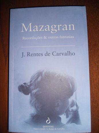 Mazagran (Recordações e outras fantasias)