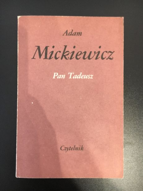 Pan Tadeusz - Adam Mickiewicz Czytelnik
