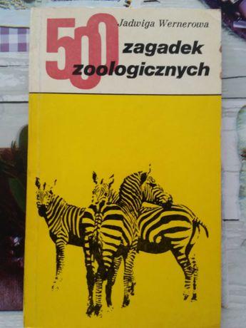 Jadwiga Wernerowa 500 zagadek zoologicznych książka