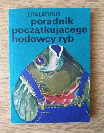 Poradnik początkującego hodowcy ryb autor Jerzy Paladino