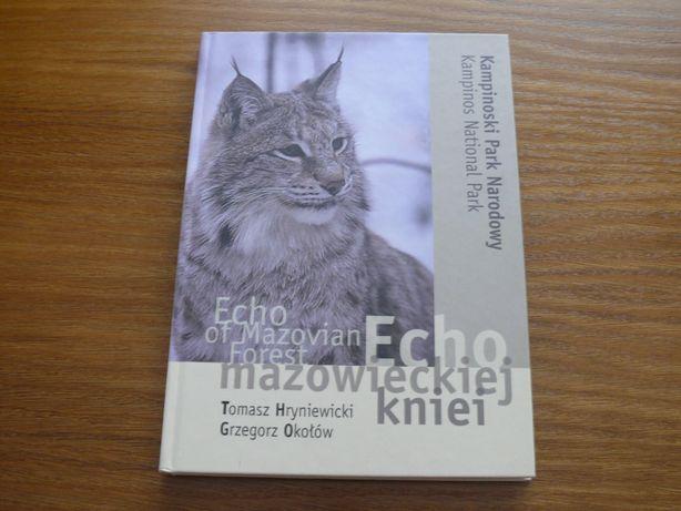 Echo mazowieckiej kniei. Kampinoski Park Narodowy. Album