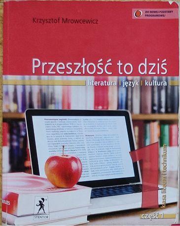 Przeszłość to dziś kl.1 cz.1 K. Mrowcewicz, Stentor, podręcznik