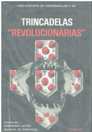 2856 Trincadelas Revolucionárias de José Augusto de Vasconcelos e Sá