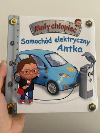 Seria mały chłopiec książka książeczka Samochód elektryczny Antka