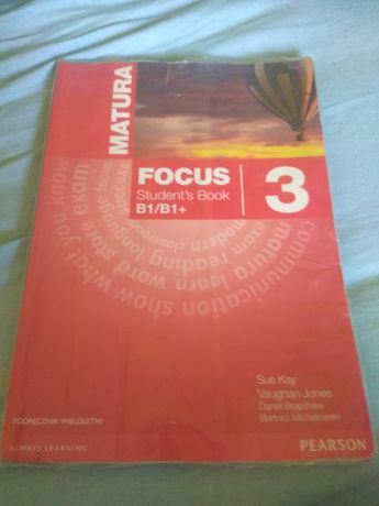 Matura focus 3 pearson podręcznik angielski b1/b1+ podstawowy