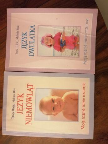 """Książki: """"Język niemowląt"""" oraz """"Język dwulatka"""" Tracy Hogg"""