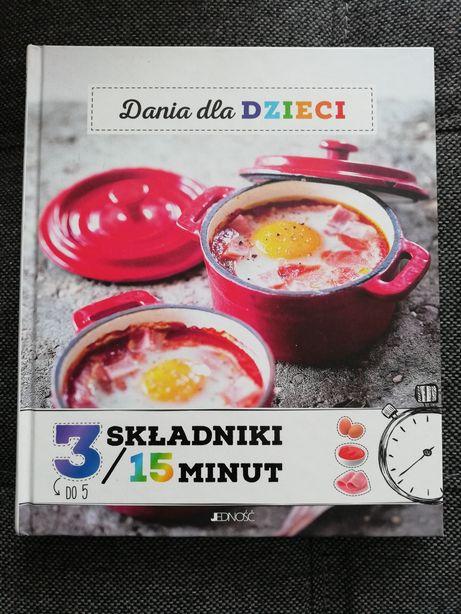 Dania dla dzieci 3-5 składniki/15minut