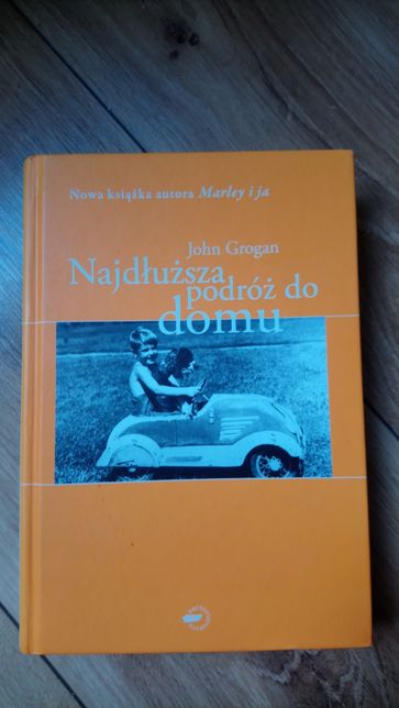 John Grogan Najdłuższa podróż do domu