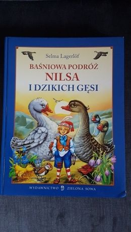 Baśniowa podróż NILSA i dzikich gęsi S. Lagerlof NOWA