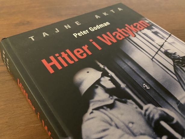 Hitler i Watykan / Peter Godman / Polecam