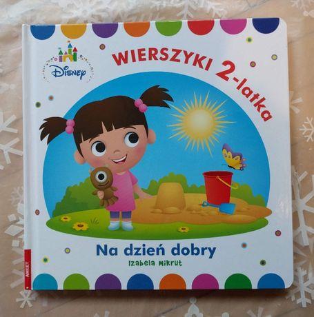 NOWA książka /Disney Maluch /Wierszyki 2-latka. Na dzień dobry /Mikurt
