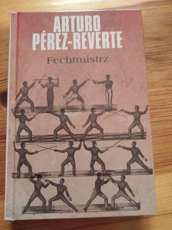 "Książka ""Arturo Perez Reverte "" Fechtmistrz"""