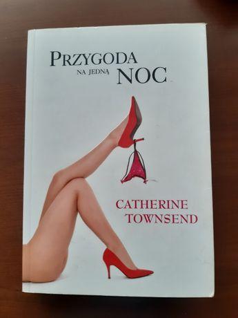 Przygoda na jedną noc - Catherine Townsend
