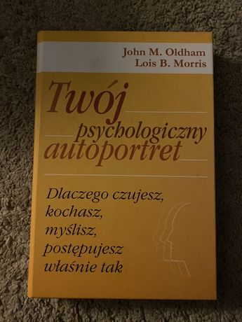 Twoj paychologiczny autoportret- psychologia, negocjacje, nlp