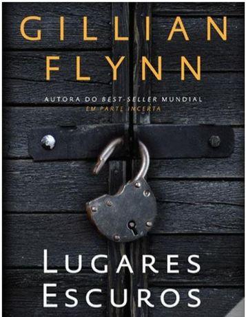 Lugares Escuros de Gillian Flynn
