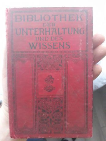 Bibliothek der Unterhaltung und des Wissens 1908. Stara książka antyk