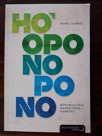 """""""Hoponopono"""", Paweł Karwat"""