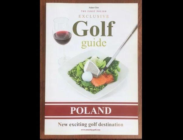 Poland Golf Guide - Przewodnik Golfowy / Adam Giza