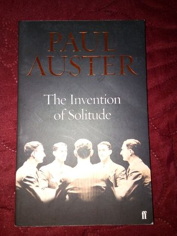 The Invention of Solitude Paul Auster