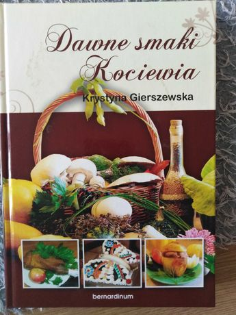 Książka kulinarna, smaki Kociewia