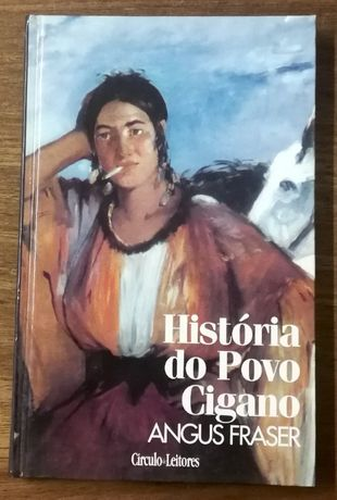 história do povo cigano, angus fraser, círculo leitores