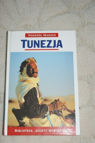 Przewodnik, książka TUNEZJA - Podróże marzeń