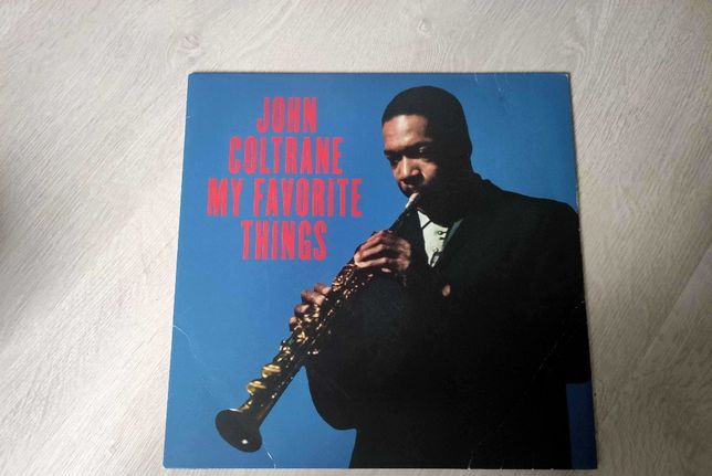 John Coltrane- My Favorite Things