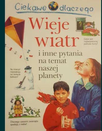 """Książka dla dzieci """"Ciekawe dlaczego wieje wiatr"""""""