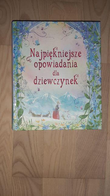 Książka,, Najpiękniejsze opowiadania dla dziewczynek ''