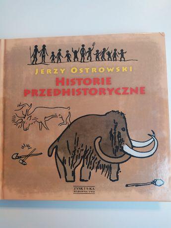 Historie przedhistoryczne Ostrowski nowa