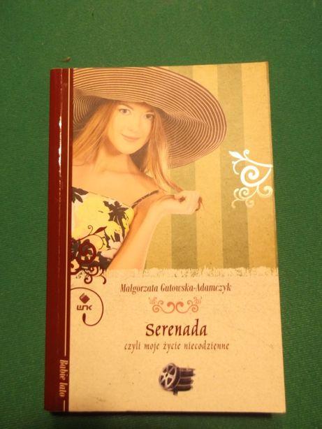 Serenada, czyli moje życie niecodzienne; Małgorzata Gutowska-Adamczyk
