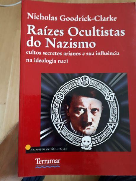 Raízes Ocultas do Nazismo
