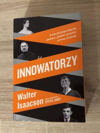 Książka Innowatorzy Walter Isaacson (Jobs, Gates, Turing)