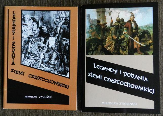 Zwoliński Mirosław - Legendy i podania Ziemi Częstochowskiej
